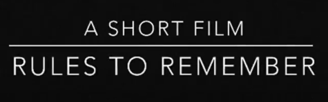 A Short Film - Rules to Remember